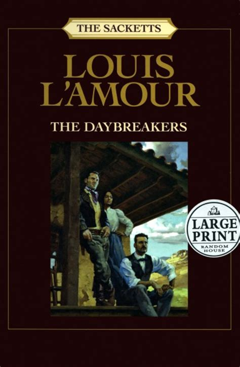 The Daybreakers - A Sackett novel by Louis L'Amour